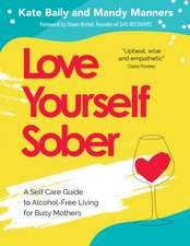 Love Yourself Sober