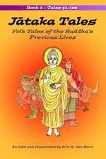 Jataka Tales: Folk Tales of the Buddha's Previous Lives (Volume 2)