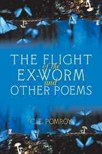 The Flight of the Ex-Worm and Other Poems