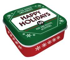 After Dinner Amusements: Happy Holidays: 50 Festive Activities for the Whole Family