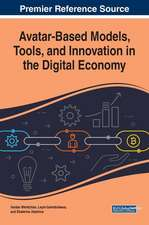 Avatar-Based Models, Tools, and Innovation in the Digital Economy