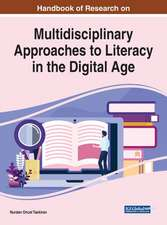 Multidisciplinary Approaches to Literacy in the Digital Age