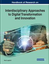 Handbook of Research on Interdisciplinary Approaches to Digital Transformation and Innovation