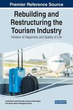 Rebuilding and Restructuring the Tourism Industry