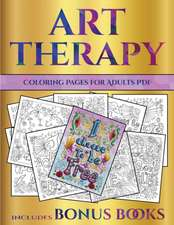 Coloring Pages for Adults PDF (Art Therapy)