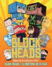 Maquetas de papel para chicas (Block Heads - La historia de S-1448)
