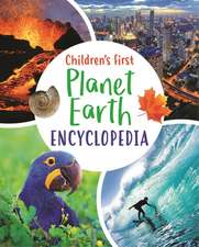 Children's First Planet Earth Encyclopedia