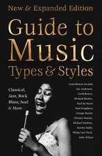 Definitive Guide to Music Types & Styles