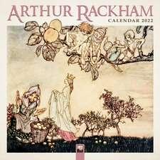 Arthur Rackham Wall Calendar 2022 (Art Calendar)