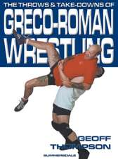 The Throws and Takedowns of Greco-roman Wrestling