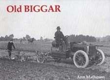 Matheson, A: Old Biggar