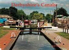Canals of Derbyshire
