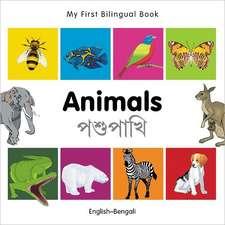 My First Bilingual Book - Animals - English-bengali