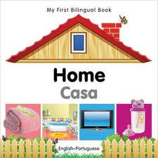 My First Bilingual Book - Home - English-portuguese