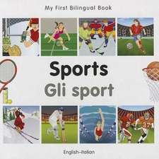 My First Bilingual Book - Sports: English-italian