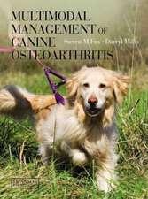 Multimodal Management of Canine Osteoarthritis