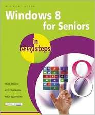 Price, M: Windows 8 for Seniors in Easy Steps