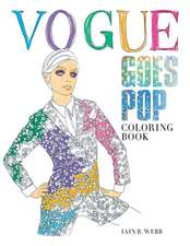 Vogue Goes Pop:  Coloring Book
