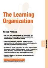 The Learning Organization: Organizations 07.09