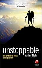 Unstoppable: The pathway to living an inspired life
