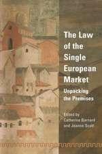The Law of the Single European Market: Unpacking the Premises