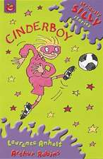 Seriously Silly Supercrunchies: Cinderboy