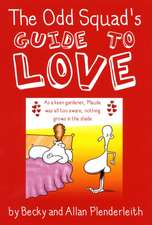 The Odd Squad's Guide to Love