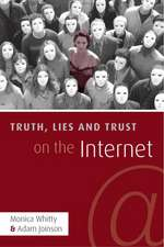 Truth, Lies, and Trust on the Internet