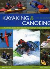 Kayaking & Canoeing for Beginners:  A Practical Guide to Paddling for Novices and Intermediates