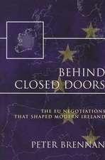 Behind Closed Doors:  The EU Negotiations That Shaped Modern Ireland