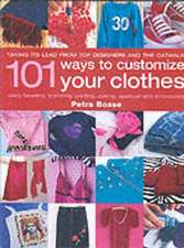 101 WAYS TO CUSTOMISE YOUR CLOTHES