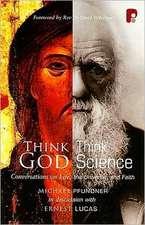 Think God, Think Science