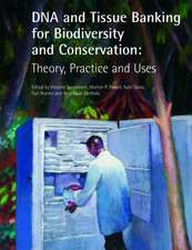 DNA and Tissue Banking for Biodiversity and Conservation