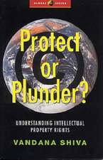 Protect or Plunder: Understanding Intellectual Property Rights