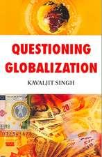 Questioning Globalization