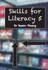SKILLS FOR LITERACY 5