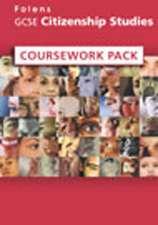 GCSE Citizenship Studies: Coursework Support Pack