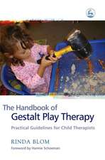 The Handbook of Gestalt Play Therapy