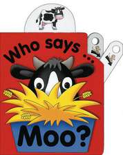 Who Says Moo?:  Picture Fairy Tales for Little Ones