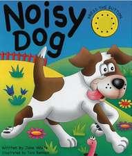 Noisy Dog
