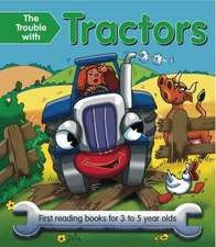 The Trouble with Tractors
