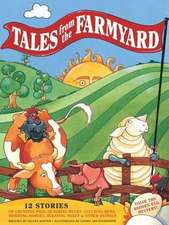 Tales from the Farmyard