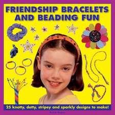 Friendship Bracelets and Beading Fun
