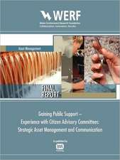 Strategic Asset Management and Communication:  Gaining Public Support - Experience with Citizen Advisory Committees
