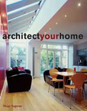 Tugman, H: Architect Your Home