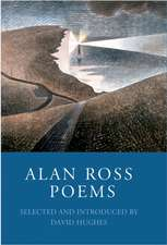 Alan Ross:  Poems