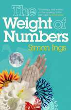 Ings, S: Weight of Numbers