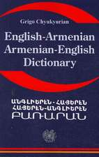 English Armenian; Armenian English Dictionary:  A Dictionary of the Armenian Language