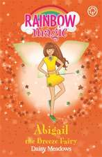 Rainbow Magic: Abigail The Breeze Fairy
