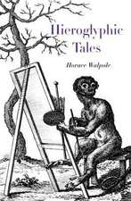 Hieroglyphic Tales:  With an Inventory of the Furniture, Pictures, Cur